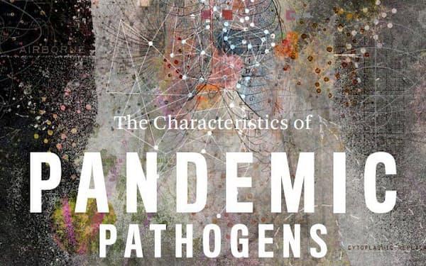 米ジョンズ・ホプキンス大学の報告書では、パンデミックを起こすウイルスの特徴を指摘していた
