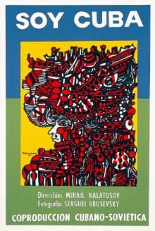 「怒りのキューバ」(映画は1964年、キューバ=ソ連、ミハイル・カラトーゾフ監督、ポスターは同年、レネ・ポルトカレーロ)