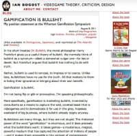 ジョージア工科大学のボゴースト教授は自身のブログに「ゲーミフィケーションはデタラメだ」と書いた